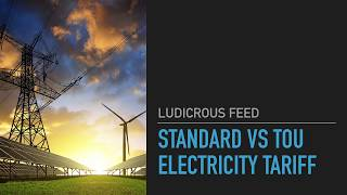 Electricity Pricing Time-of-Use vs Standard Difference Explained | Ludicrous Feed | Tesla Tom