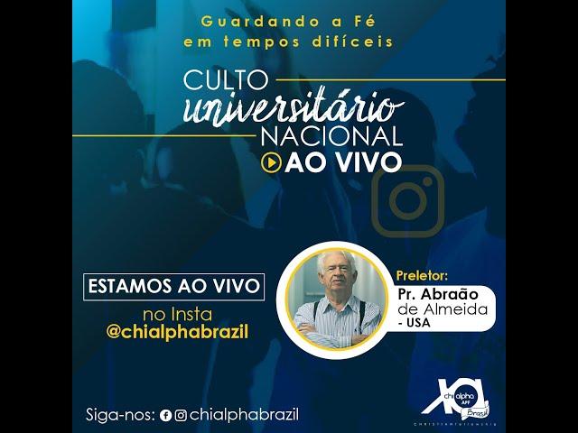 Culto Universitário Nacional com o Pr. Abraão de Almeida (28/03/2020) – Chi Alpha Brasil