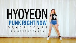 HYO & 3LAU 'Punk Right Now' _ dance cover by Neverstasia