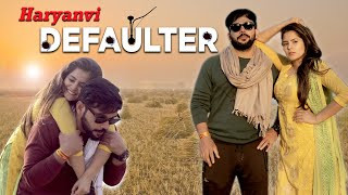 Haryanvi Defaulter || Lokesh Bhardwaj ft. Pragati