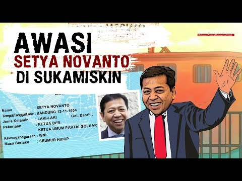 Awasi Setya Novanto di Sukamiskin