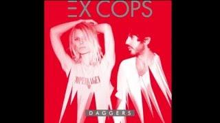 Ex Cops - Teenagers