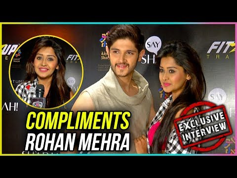 Kanchi Singh Compliments Rohan Mehra For His Fitne