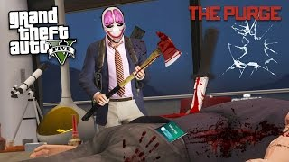 THE PURGE!! - Episode 3 (GTA 5 Mods)