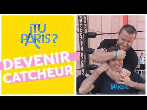 Tu Paris : devenir un catcheur ? Tu Paris : devenir un catcheur ?