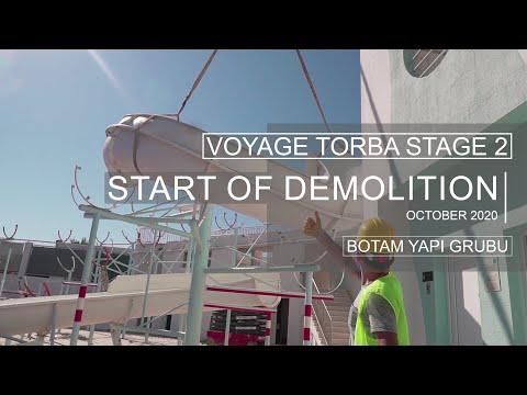 Start of Demolition of Voyage Torba - Stage 2