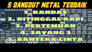 5 dangdut metal terbaik