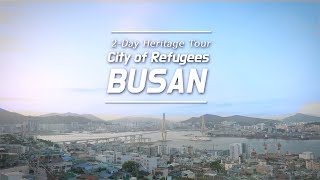 2-Day Heritage Tour 'City of Refugees,' BUSAN의 이미지