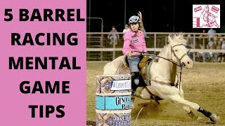 TOP 5 BARREL RACING MENTAL GAME TIPS