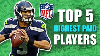 Top 5 Highest Paid NFL Players 2020