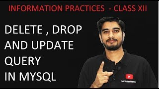 Lecture 19 Delete Drop And Update Query In Mysql Class Xii Information Practices Cbse