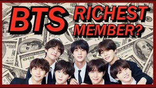 Who is the RICHEST member in BTS? Income, House, Investment 2019
