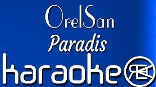 OrelSan   Paradis | Karaoké Paroles, Instru