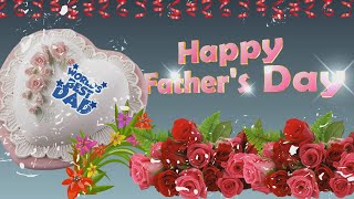 Happy Father's Day 2019,Wishes,Whatsapp Video,Greetings,Animation,Messages,Quotes,Dad Day,Download
