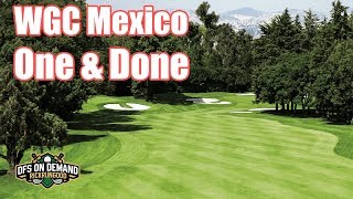 WGC Mexico One & Done 2019 - DraftKings