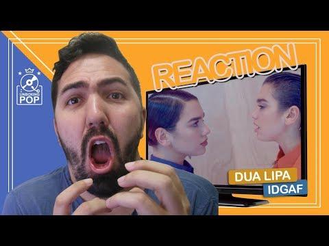 REACTION || Dua Lipa - IDGAF