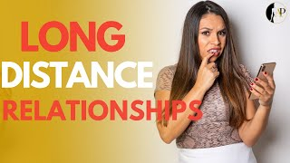 Long Distance Relationships | What You NEED To Know!