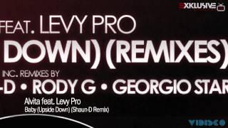 Alvita feat. Levy Pro - Baby (Upside Down) (Shaun-D Remix)