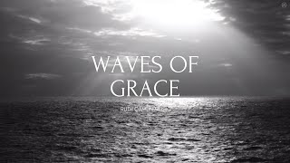 Celtic Worship- Ruth Camlin - Waves of Grace