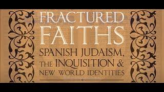 Spanish Jews: The Inquisition, Expulsion & Survival