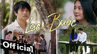 Lạc Bước - Khánh Phong (Official Music Video)