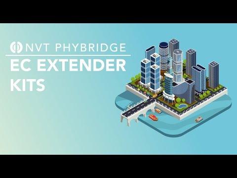 Introducing the NVT Phybridge EC Extender Kits