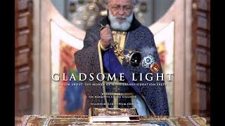 GLADSOME LIGHT • Life in a Byzantine Catholic Monastery