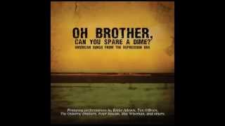 Brother Can You Spare a Dime? - Tim O'Brien - Oh Brother, Can You Spare A Dime?