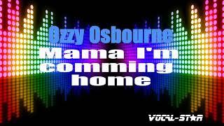 Ozzy Osbourne - Mama I'm Coming Home   - YouTube