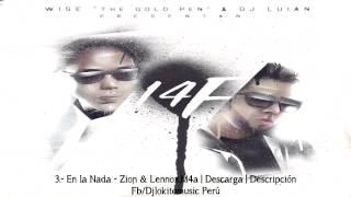 "En la Nada - Zion & Lennox 14F Presentan : Wise ""The Gold Pen"" & DJ Luian ♫ ESTRENO JULIO 2015 ♫"