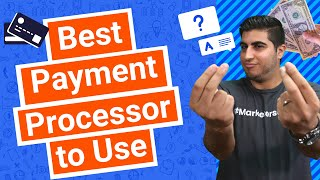 Best Payment Processor to Use