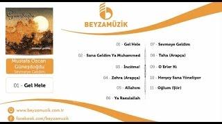 Mustafa Özcan Güneşdoğdu - Sana Geldim Ya Muhammed