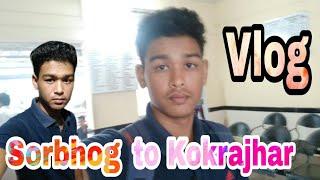 preview picture of video 'Sorbhog to Kokrajhar vlog'