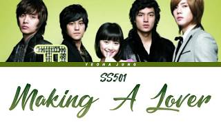 SS501 - MAKING A LOVER (애인만들기) [Indo/Rom/Han/가사]   꽃보다 남자 OST Part.2