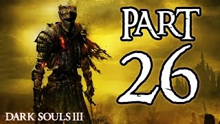 ► Dark Souls 3 | #26 | Lothric, Younger Prince! | CZ Lets Play / Gameplay [1080p] [PC]