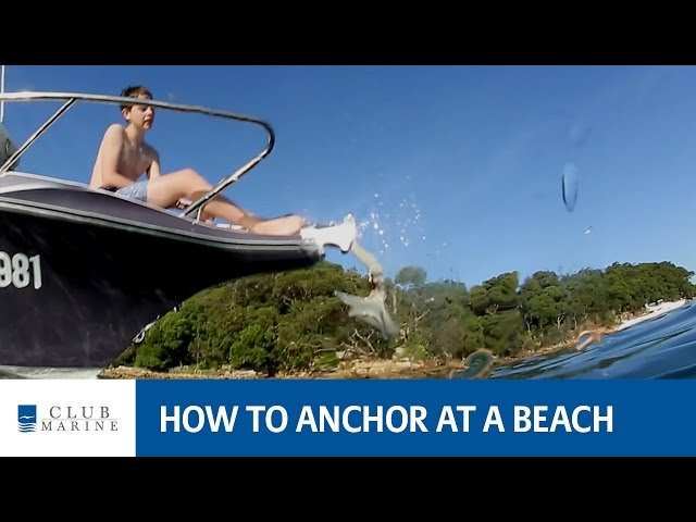 How to anchor at a beach with Alistair McGlashan | Club Marine