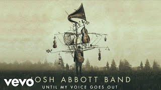 Josh Abbott Band - Girl Down In Texas (Audio)
