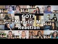 "GOT7 'Miracle' M/V ""Reaction Mashup"""