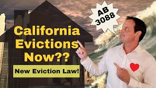 Time to Evict in California? New Eviction Law AB 3088 Explained for Tenants & California Landlords