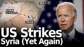 US Strikes Syria (Yet Again)