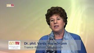 Neue Seelenlehre: Trancemedium Varda Hasselmann - Ein Portrait