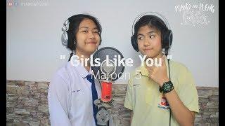 Maroon 5 - Girls Like You Ft. Cardi B [Cover By Piano&Pleng]