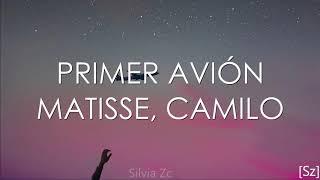 Matisse, Camilo   Primer Avión (Letra)