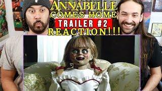 ANNABELLE COMES HOME   TRAILER #2 - REACTION!!!