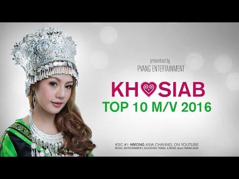 KHOSIAB TOP 10 MUSIC VIDEO - Yujin Thao, Hands, Yaya Moua, Tsua Vaj, Hide, Hands