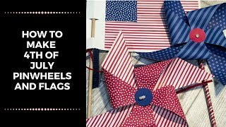 How To Make 4th Of July Pinwheels And Flags (EASY PATRIOTIC CRAFTS)