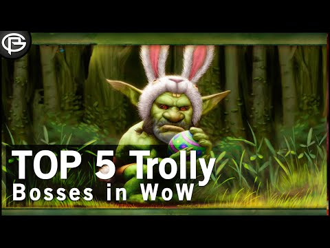 The Top 5 Trolly Bosses in WoW