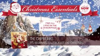 The Chipmunks - It's Beginning To Look A Lot Like Christmas  // Christmas Essentials