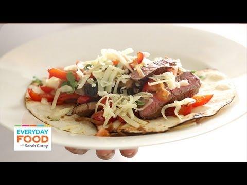 Seared Steak Fajitas – Everyday Food with Sarah Carey