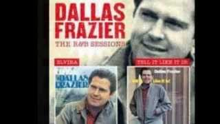 DALLAS FRAZIER - DONE MADE UP MY MIND